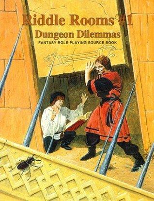 Riddle Rooms #1: Dungeon Dilemmas Matt Mayfield