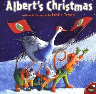 Alberts Christmas (Aladdin Picture Books) Leslie Tryon
