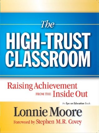 High Trust Classroom, The Lonnie Moore