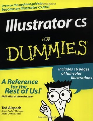 Illustrator cs For Dummies (For Dummies Ted Alspach