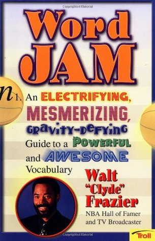 Word Jam Guide to Awesome Vocabulary Walt Frazier