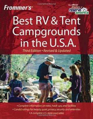 Frommers Best RV and Tent Campgrounds in the U.S.A.  by  David Hoekstra