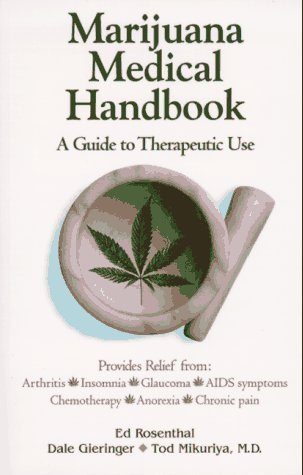 Marijuana Medical Handbook: A Guide to Therapeutic Use  by  Ed Rosenthal