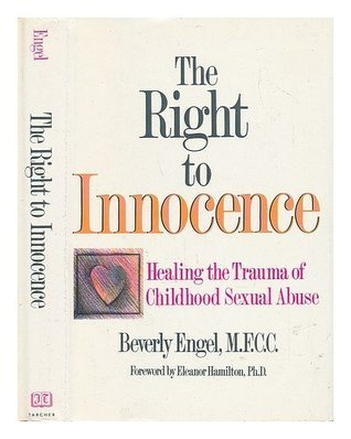 The Right To Innocence  by  Beverly Engel