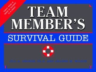 The Team Members Survival Guide  by  Jill A. George
