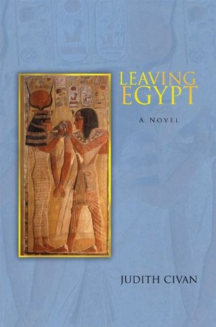 Leaving Egypt Judith Civan