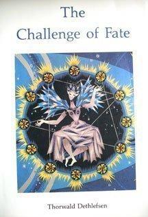 The Challenge of Fate Thorwald Dethlefsen