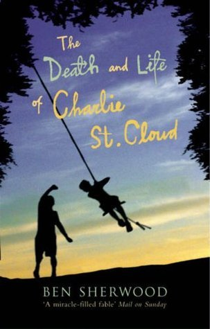 Death Life of Charlie St. Cloud  by  Ben Sherwood