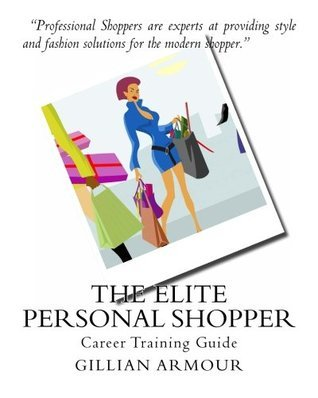 The Elite Personal Shopper Gillian Armour Cip
