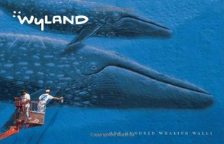 Wyland: One Hundred Whaling Walls  by  James Wyland