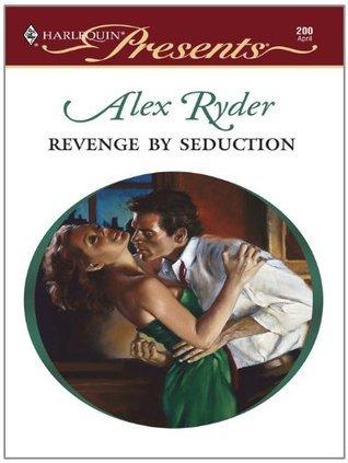 Revenge Seduction by Alex Ryder