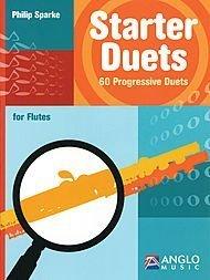 Starter Duets for Flute: 60 Progressive Duets  by  Philip Sparke