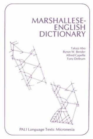 Marshallese-English Dictionary  by  Takaji Abo