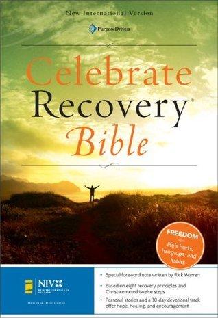 Celebrate Recovery Bible, New International Version  by  John  Baker