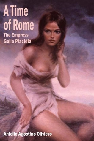 A Time of Rome Aniello Agostino Oliviero