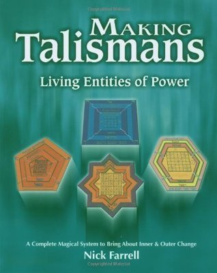 Making Talismans: Living Entitles of Power Nick Farrell