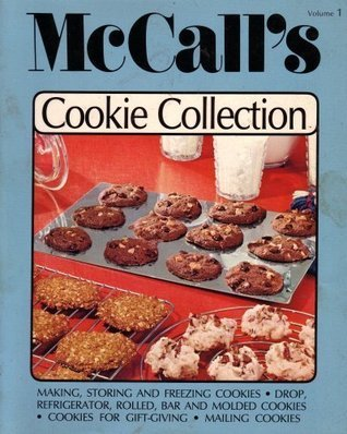 McCalls Cookie Collection  by  Food Editiors Of McCalls