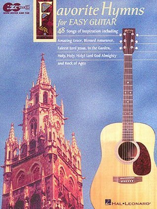 Favorite Hymns for Easy Guitar  by  Hal Leonard Publishing Company