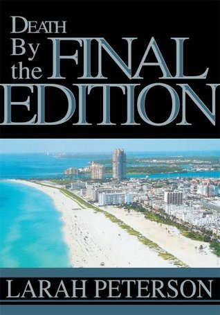 Death By the Final Edition Larah Peterson