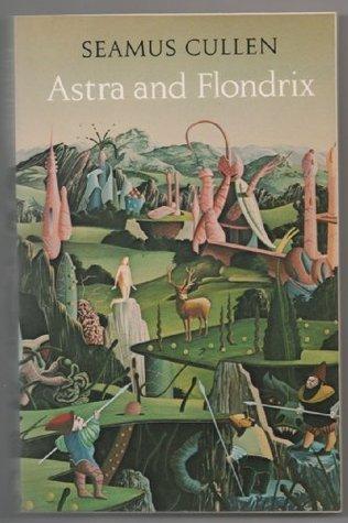 Astra and Flondrix Seamas Cullen