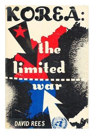 Korea: the Limited War David      Rees