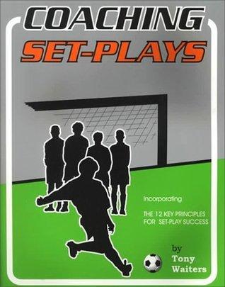 Coaching Set Plays Tony Waiters