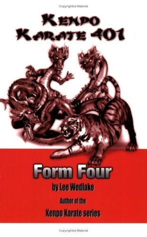 Kenpo Karate 401 - Form Four  by  Lee Wedlake