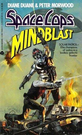 Mindblast (Space Cops, #1) Diane Duane