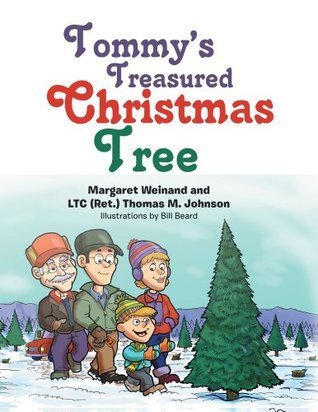 Tommys Treasured Christmas Tree  by  Margaret Weinand