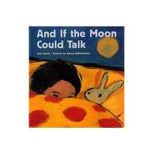 And If the Moon Could Talk Kate Banks