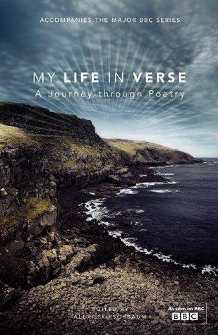 My Life in Verse: A Journey through Poetry Alexis Kirschbaum