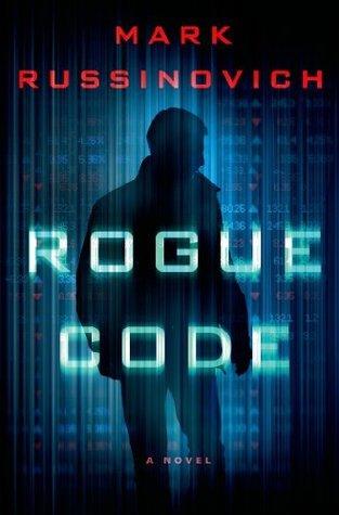 Rogue Code: A Jeff Aiken Novel (Jeff Aiken Series)  by  Mark Russinovich