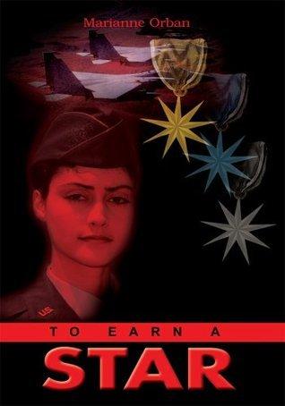 To Earn A Star Marianne Orban
