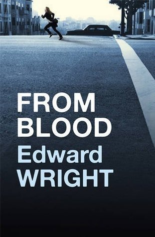From Blood Edward Wright