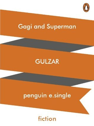 Gagi and Superman Gulzar