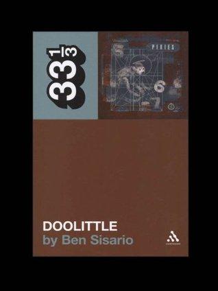 Pixies Doolittle (33 1/3)  by  Ben Sisario