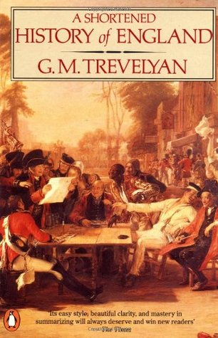 BRITISH HISTORY IN THE NINETEENTH CENTURY 1782-1901  by  George Macaulay Trevelyan