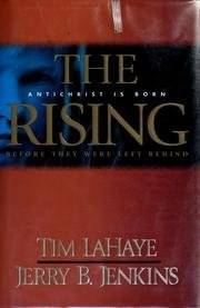 The Rising: Antichrist Is Born (Before They Were Left Behind, Book 1)  by  Tim LaHaye