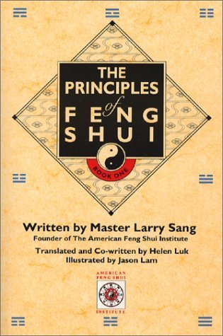 The Principles of Feng Shui  by  Larry Sang