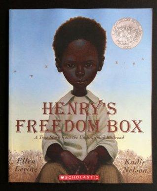 Henrys Freedom Box Ellen Levine