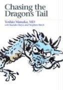Chasing the Dragons Tail  by  Yoshio Manaka
