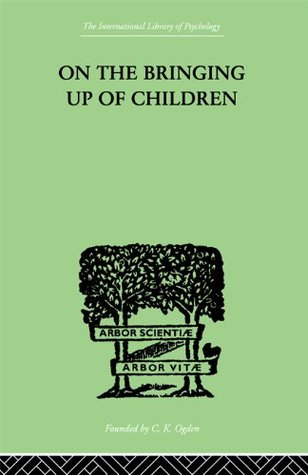 On The Bringing Up Of Children  by  John Rickman