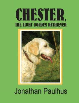 Chester, the Light Golden Retriever  by  Jonathan Paulhus