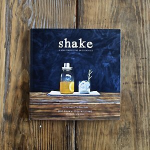 Shake: A New Perspective On Cocktails  by  Eric Prum