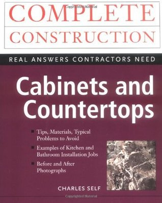 Cabinets and Countertops  by  Charles R. Self