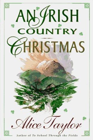 An Irish Country Christmas Alice Taylor
