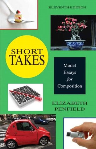 Short Takes: Model Essays Composition  by  Elizabeth Penfield
