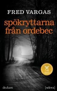 Spökryttarna från Ordebec  by  Fred Vargas