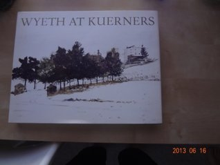 Wyeth at Kuerners Betsy James Wyeth