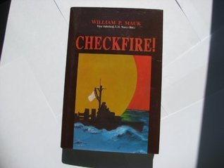 Checkfire!  by  William P. Mack